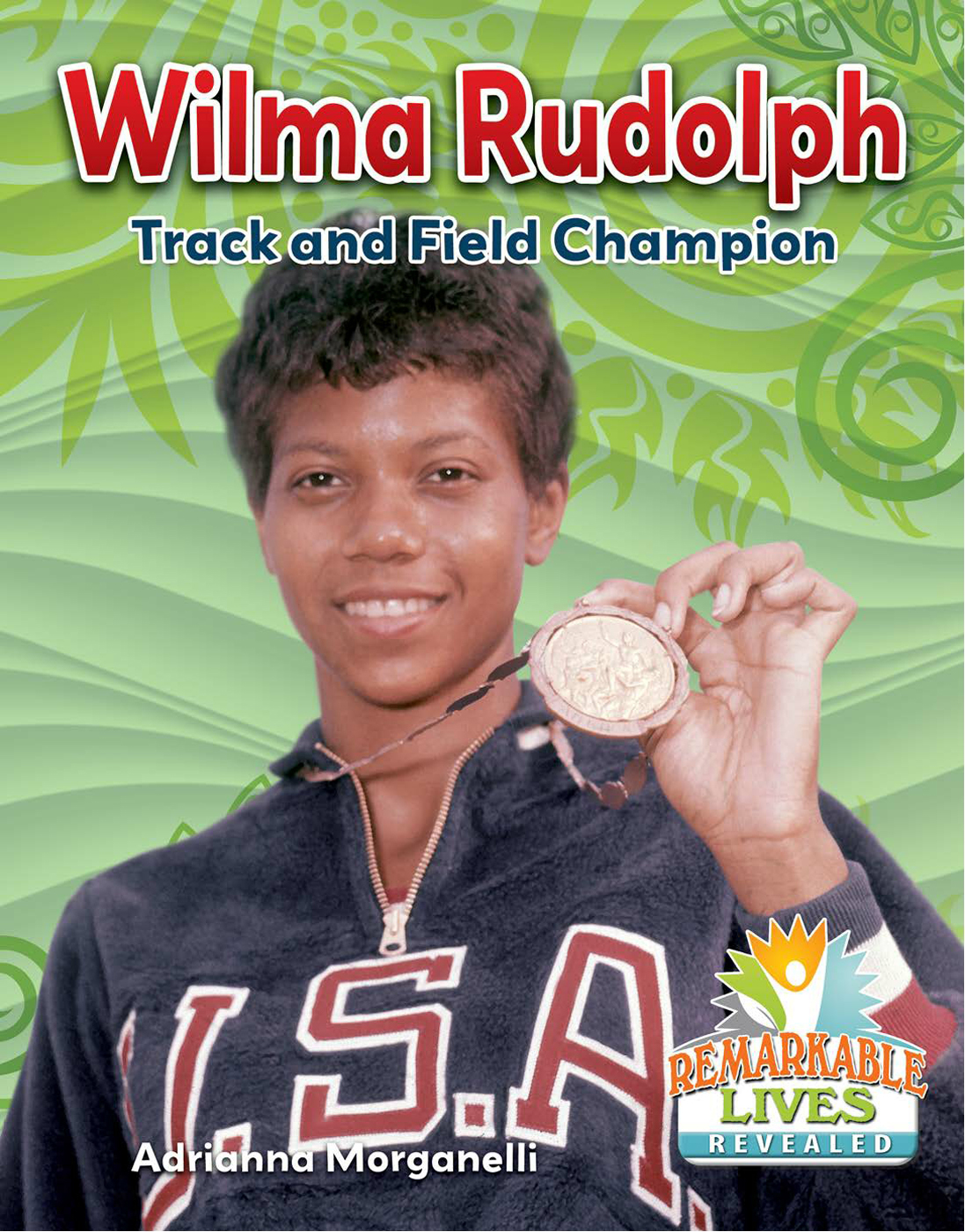 Wilma Rudolph: Track and Field Champion: Read Along or Enhanced eBook By Adrianna Morganelli