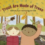 Trout Are Made of Trees: Read Along or Enhanced eBook