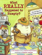 What Really Happened to Humpty?: Read Along or Enhanced eBook
