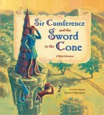 Sir Cumference and the Sword in the Cone: Read Along or Enhanced eBook