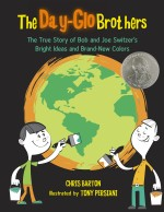 The Day-Glo Brothers: Read Along or Enhanced eBook