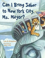 Can I Bring Saber to New York, Ms. Mayor?: Read Along or Enhanced eBook