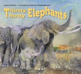 Thirsty, Thirsty Elephants: Read Along or Enhanced eBook