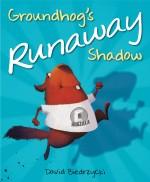 Groundhog's Runaway Shadow: Read Along or Enhanced eBook