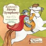 Beethoven's Heroic Symphony: Read Along or Enhanced eBook