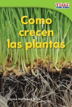 Como crecen las plantas: Read Along or Enhanced eBook