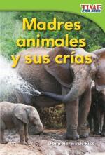 Madres animales y sus crías: Read Along or Enhanced eBook