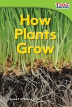 How Plants Grow: Read Along or Enhanced eBook