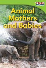 Animal Mothers and Babies: Read Along or Enhanced eBook