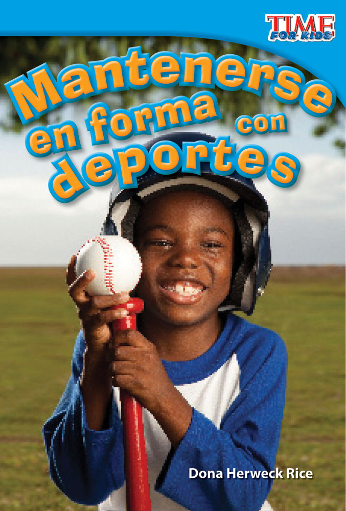 Mantenerse en forma con deportes: Read Along or Enhanced eBook By Dona Herweck Rice