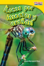 ¡Locos por insectos y arañas!: Read Along or Enhanced eBook