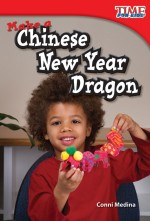 Make a Chinese New Year Dragon: Read Along or Enhanced eBook