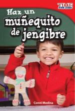 Haz un muñequito de jengibre: Read Along or Enhanced eBook