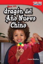 Haz un dragón del Año Nuevo Chino: Read Along or Enhanced eBook
