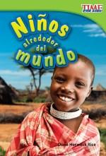Niños alrededor del mundo: Read Along or Enhanced eBook
