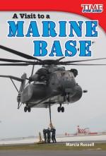 A Visit to a Marine Base: Read Along or Enhanced eBook