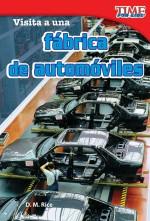Visita a una fábrica de automóviles: Read Along or Enhanced eBook