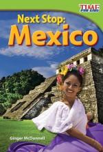 Next Stop: Mexico: Read Along or Enhanced eBook