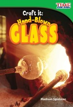 Craft It: Hand-Blown Glass: Read Along or Enhanced eBook