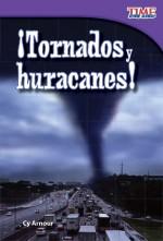 ¡Tornados y huracanes!: Read Along or Enhanced eBook