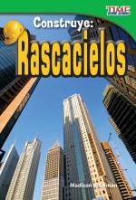 Construye: Rascacielos: Read Along or Enhanced eBook