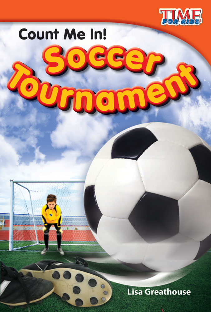 Count Me In! Soccer Tournament: Read Along or Enhanced eBook By Lisa Greathouse