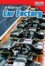 A Visit to a Car Factory: Read Along or Enhanced eBook