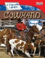 A Day in the Life of a Cowhand: Read Along or Enhanced eBook