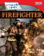 A Day in the Life of a Firefighter: Read Along or Enhanced eBook