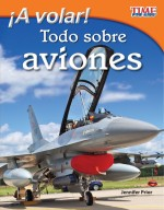 ¡A volar! Todo sobre aviones: Read Along or Enhanced eBook