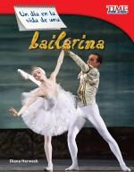 Un día en la vida de una bailarina: Read Along or Enhanced eBook