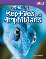 Slithering Reptiles and Amphibians: Read Along or Enhanced eBook