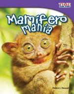 Mamífero manía: Read Along or Enhanced eBook
