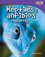Reptiles y anfibios reptantes: Read Along or Enhanced eBook
