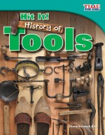 Hit It! History of Tools: Read Along or Enhanced eBook