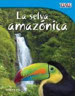 La selva amazónica: Read Along or Enhanced eBook