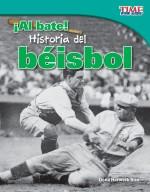 ¡Al bate! Historia del béisbol: Read Along or Enhanced eBook