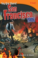 You Are There! San Francisco 1906: Read Along or Enhanced eBook