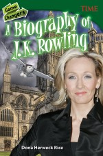 Game Changers: A Biography of J. K. Rowling: Read Along or Enhanced eBook