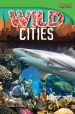Wild Cities: Read Along or Enhanced eBook