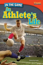 In the Game: An Athlete's Life: Read Along or Enhanced eBook