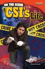 On the Scene: A CSI's Life: Read Along or Enhanced eBook