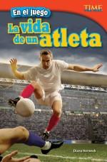 En el juego: La vida de un atleta: Read Along or Enhanced eBook