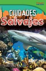 Ciudades salvajes: Read Along or Enhanced eBook
