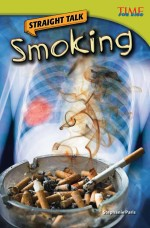 Straight Talk: Smoking: Read Along or Enhanced eBook
