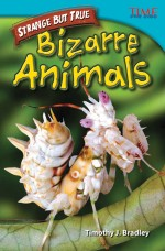 Strange but True: Bizarre Animals: Read Along or Enhanced eBook