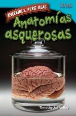 Increíble pero real: Anatomía gruesa: Read Along or Enhanced eBook