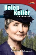 Helen Keller: A New Vision: Read Along or Enhanced eBook