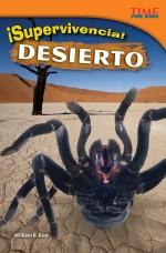 ¡Supervivencia! Desierto: Read Along or Enhanced eBook