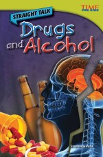 Straight Talk: Drugs and Alcohol: Read Along or Enhanced eBook